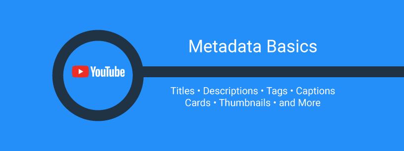 youtube-metadata-basics-web-graphic
