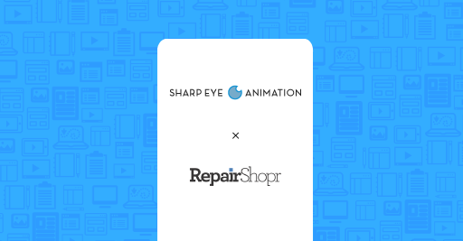 repairshopr sharp eye animation explainer video case study