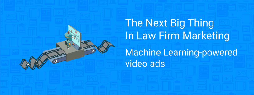 Machine learning video ads