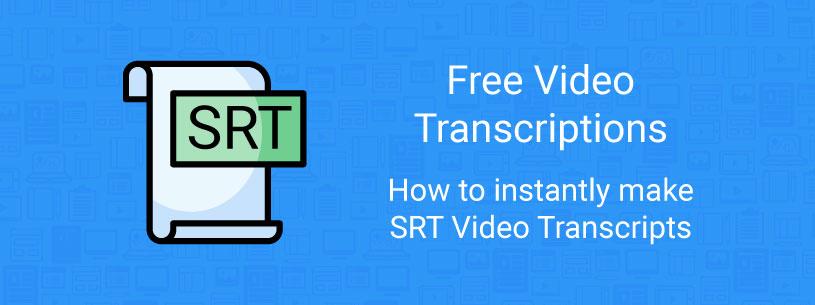 Video srt transcriptions