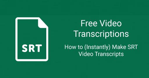 video transcriptions