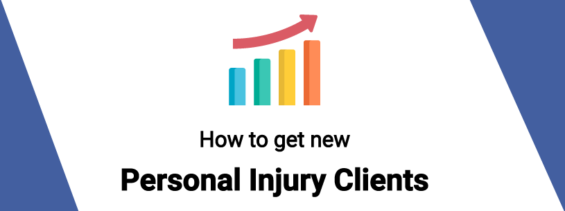 How to get new personal injury clients web graphic